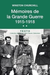 Mémoire de la Grande Guerre Tome 2. 1915-1918