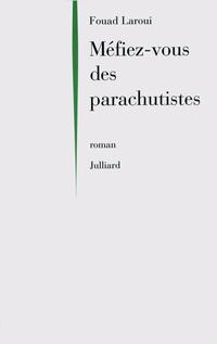 Méfiez-vous des parachutistes | LAROUI, Fouad