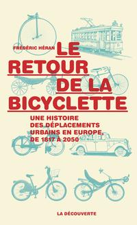 Le retour de la bicyclette   HÉRAN, Frédéric