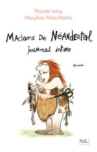 Madame de Néandertal | LEROY, Pascale