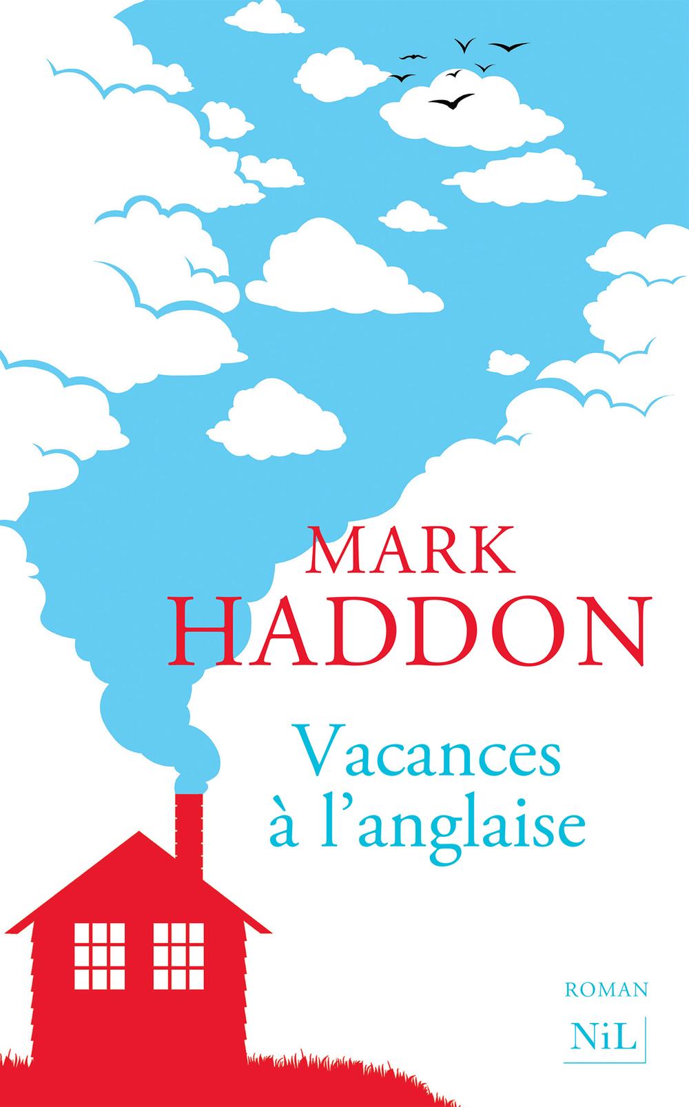 Vacances à l'anglaise | HADDON, Mark
