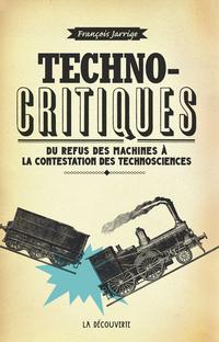 Technocritiques | JARRIGE, François