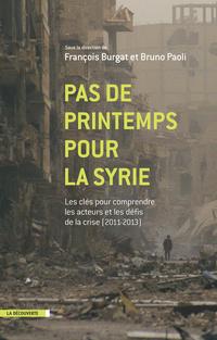 Pas de printemps pour la Syrie | PAOLI, Bruno