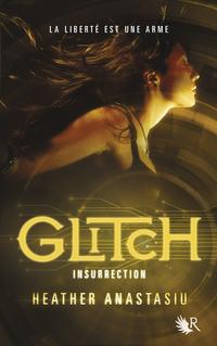 Glitch - Tome 3  
