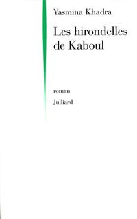 Les Hirondelles de Kaboul | KHADRA, Yasmina