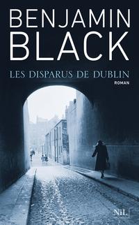 Les Disparus de Dublin | BLACK, Benjamin