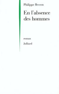 En l'absence des hommes | BESSON, Philippe
