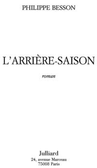 L'arrière-saison | BESSON, Philippe