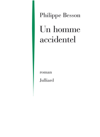 Un homme accidentel | BESSON, Philippe