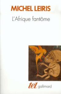 L'Afrique fantôme. De Dakar à Djibouti (1931-1933)