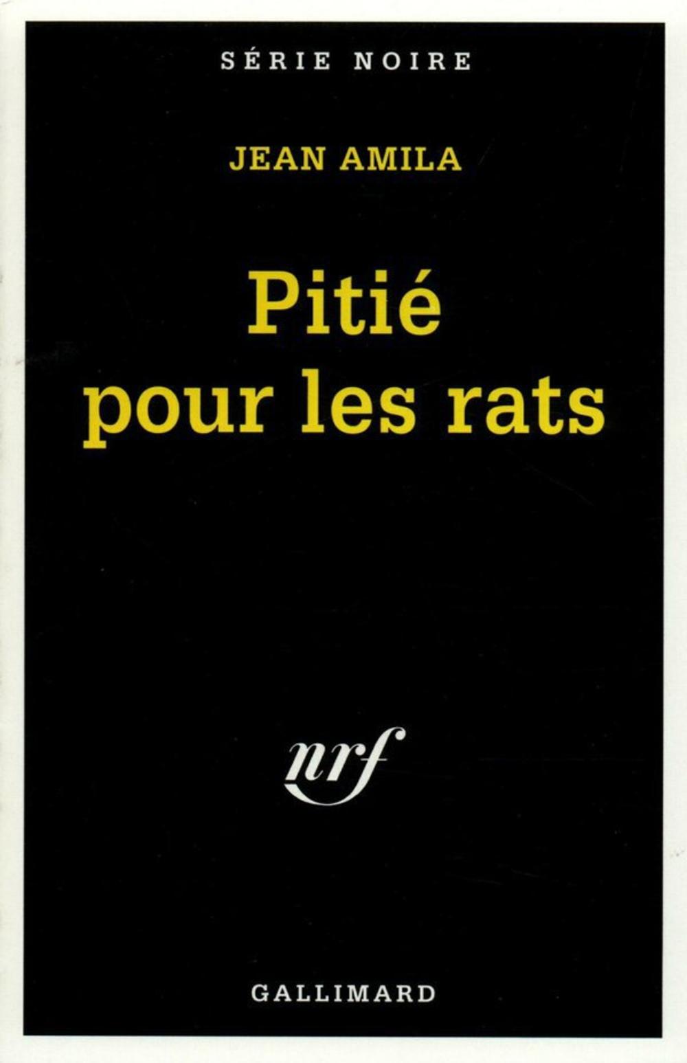 Pitié pour les rats | Amila, Jean