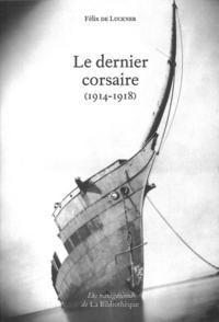 Le dernier corsaire (1914-1...