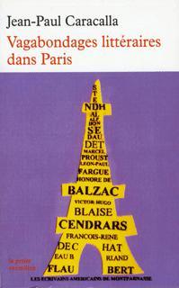 Vagabondages littéraires dans Paris