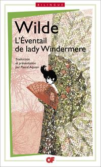 L'Eventail de Lady Windermere / Lady Windermere's fan, édition bilingue