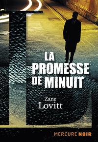 La promesse de minuit | Lovitt, Zane