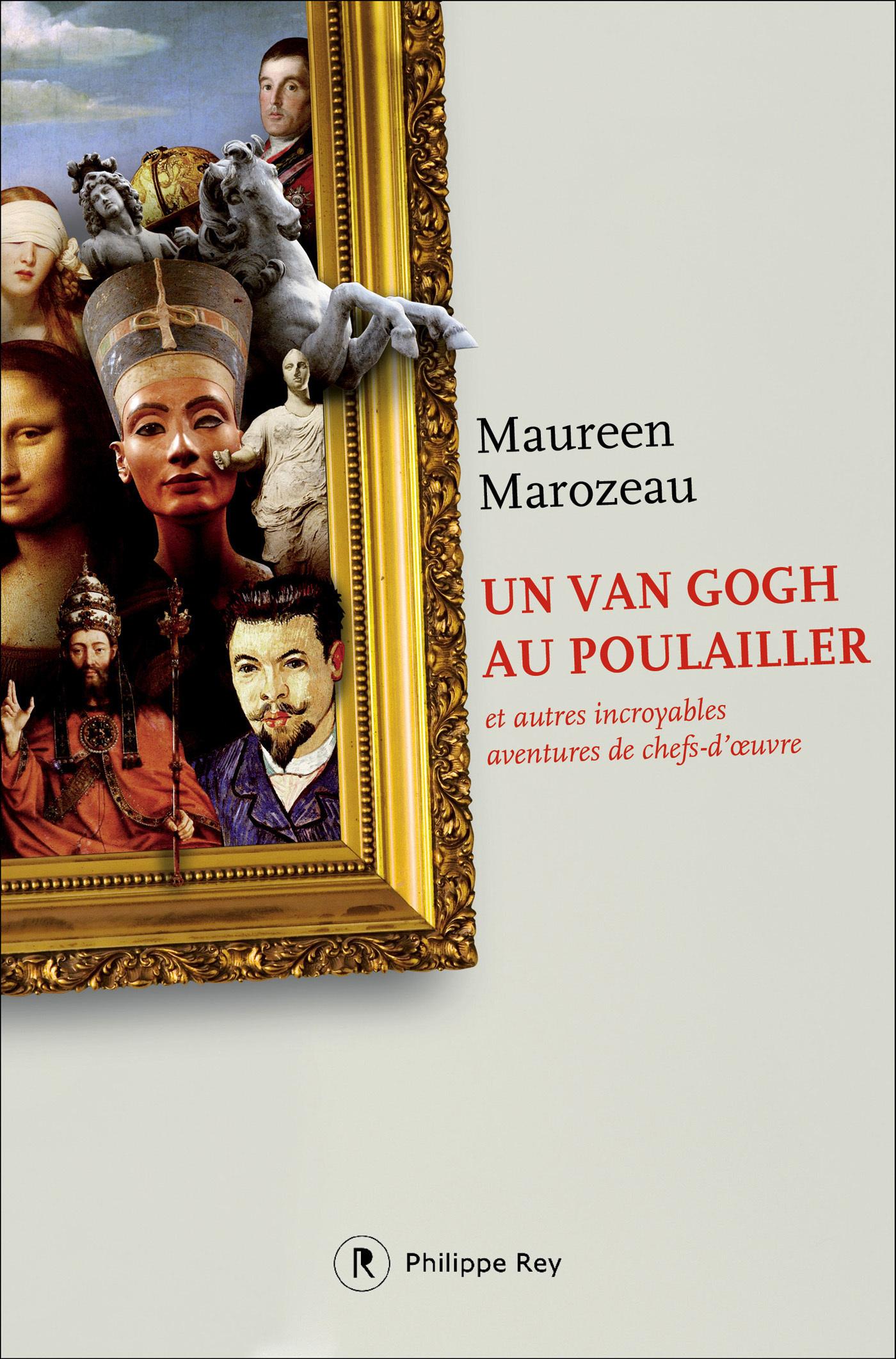 Un Van Gogh au poulailler et autres incroyables av