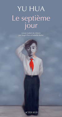 Le septième jour | Yu, Hua
