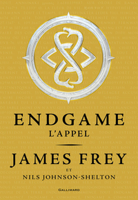 Endgame (Tome 1) - L'appel | Frey, James