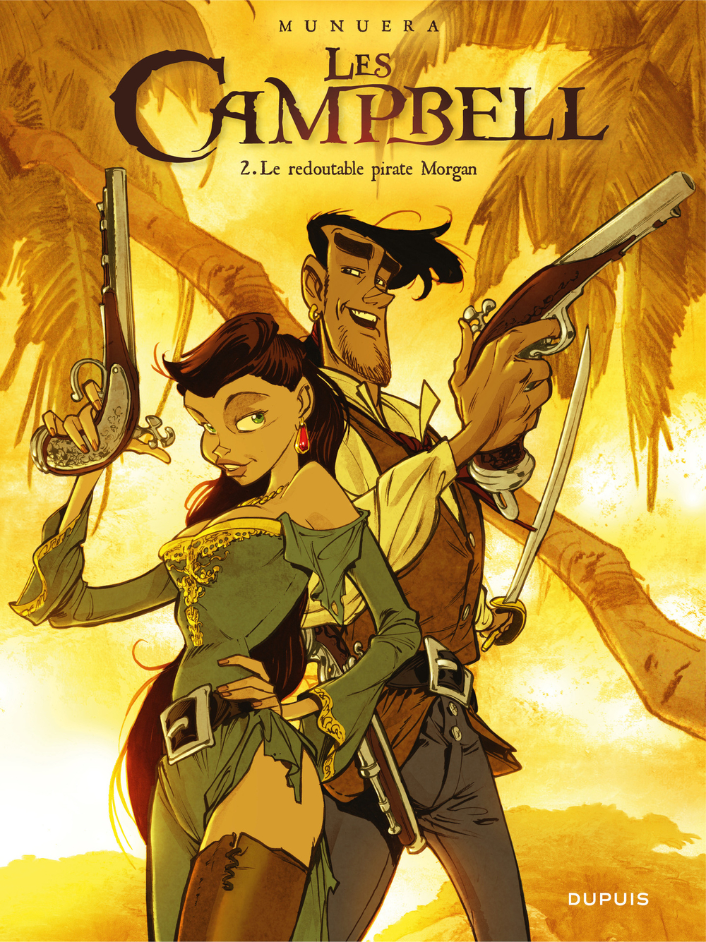 Les Campbell - Tome 2 - Le redoutable pirate Morgan |