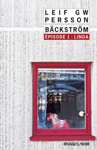 Bäckström - Épisode 1 : Linda | Persson, Leif G. W.