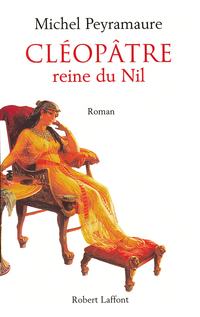 Cléopâtre | PEYRAMAURE, Michel