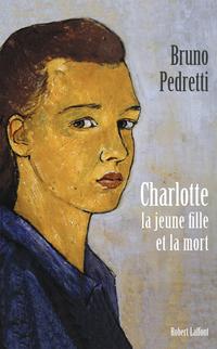 Charlotte, la jeune fille et la mort | PEDRETTI, Bruno