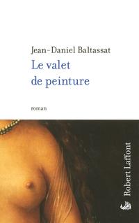 Le Valet de peinture | BALTASSAT, Jean-Daniel