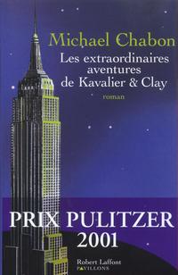 Les Extraordinaires aventures de Kavalier et Clay | CHABON, Michael