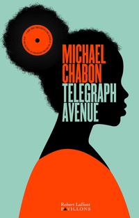 Telegraph Avenue | CHABON, Michael