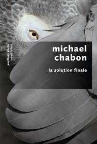 La Solution finale | CHABON, Michael