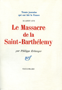 Le Massacre de la Saint-Bar...