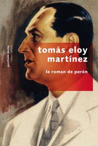 Le Roman de Perón | MARTINEZ, Tomas Eloy