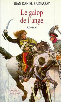 Le Galop de l'ange | BALTASSAT, Jean-Daniel