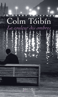 La Couleur des ombres | TÓIBÍN, Colm