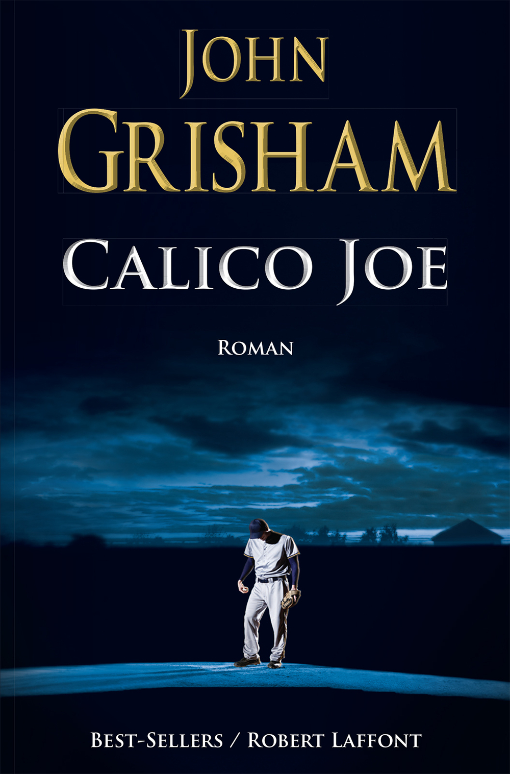 Calico Joe | GRISHAM, John