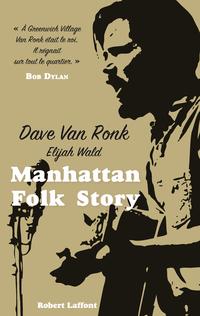 Manhattan Folk Story | VAN RONK, Dave