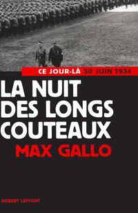 La nuit des longs couteaux | GALLO, Max