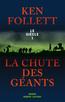 La Chute des géants | FOLLETT, Ken
