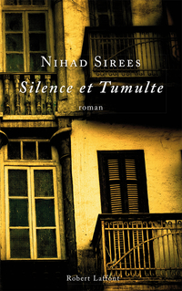 Silence et tumulte | SIREES, Nihad