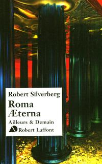 Roma AEterna | SILVERBERG, Robert