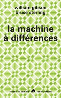 La machine à différences | GIBSON, William