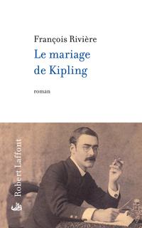 Le Mariage de Kipling | RIVIERE, François