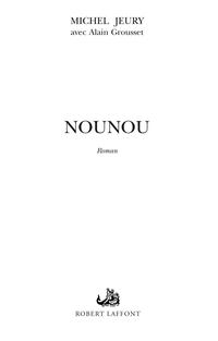 Nounou   JEURY, Michel
