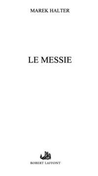 Le Messie | HALTER, Marek