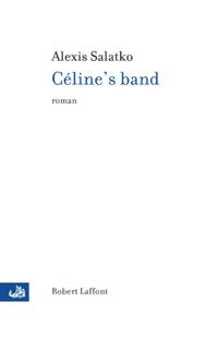 Céline's band | SALATKO, Alexis