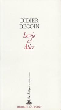 Lewis et Alice | DECOIN, Didier