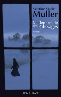 Mademoiselle des palissages | MULLER, Martine Marie