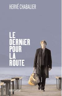 Le Dernier pour la route | CHABALIER, Hervé