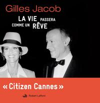 La Vie passera comme un rêve | JACOB, Gilles