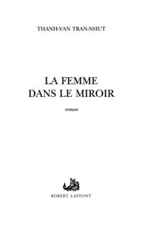 La Femme dans le miroir | TRAN-NHUT, Thanh-Van